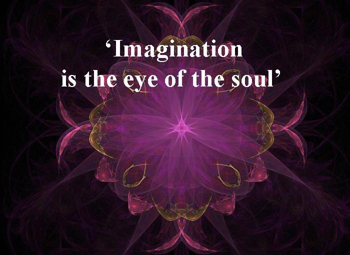 Imagination is the eye
